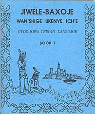 Otoe-Iowa Indian Language, Book I
